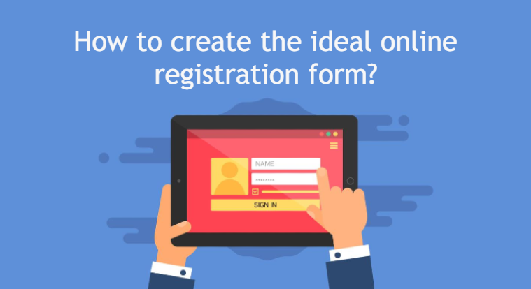 How to create the ideal online registration form